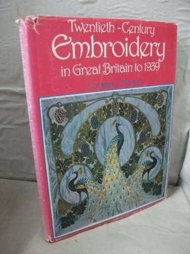 Twentieth-century Embroidery in Great Britain: To 1939
