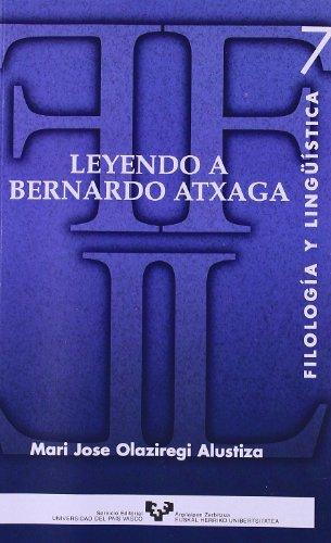 Leyendo a Bernardo Atxaga (Serie de Filología y Lingüística) por Mari Jose Olaziregi Alustiza