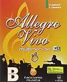 Allegro vivo multimediale. Per la Scuola media. Con espansione online: 2