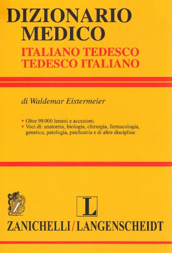 Dizionario medico. Tedesco-italiano, italiano-tedesco