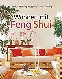 Wohnen mit Feng Shui - Thomas Fröhling