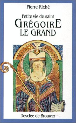 Petite vie de saint Grégoire le Grand