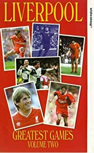 Liverpool Fc: Greatest Games - Volume 2 [VHS]