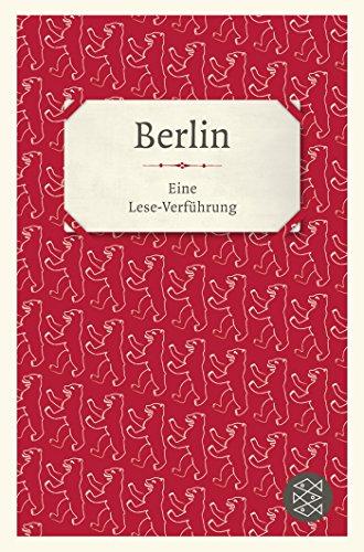 Preisvergleich Produktbild Berlin: Eine Lese-Verführung