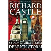 Derrick Storm: Drei Novellen: Sammelband