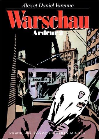 Ardeur, tome 2 : Warschau