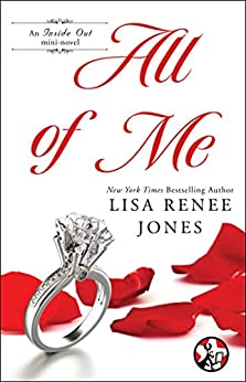 All of Me (Inside Out Series Book 6) by [Jones, Lisa Renee]