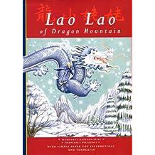 Lao Lao of Dragon Mountain (Folktales) (Folktales S.)