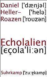 Echolalien: Über das Vergessen von Sprache