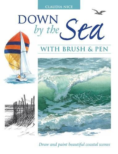 Down by the Sea with Brush and Pen: Draw and Paint Beautiful Coastal Scenes por Claudia Nice