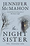 Front cover for the book The Night Sister: A Novel by Jennifer McMahon
