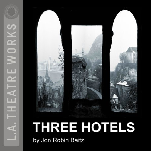Three Hotels  Audiolibri