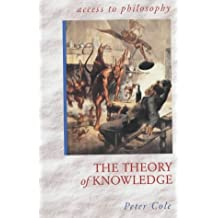 ATPH: The Theory Of Knowledge (Access To Philosophy)