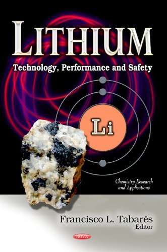 Lithium: Technology, Performance and Safety (Chemistry Research and Applications: Chemical Engineering Methods and Technology) by Francisco L. Tabar?s (2013) Hardcover