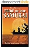 Pride of the Samurai (The Kusunoki Chronicles Book 1) (English Edition)
