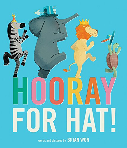 Hooray for Hat! por Brian Won