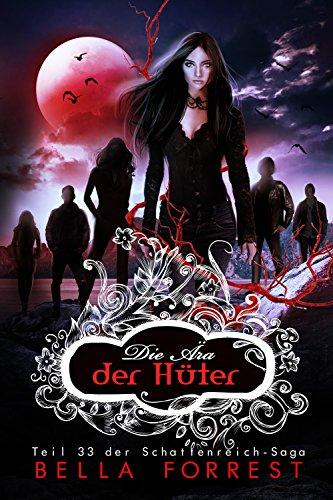 Das Schattenreich der Vampire 33: Die Ära der Hüter