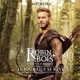 """Le jour qui se r�ve (extrait de """"Robin des Bois"""")"""