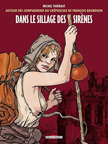 Dans le sillage des sirènes par Michel Thiébaut