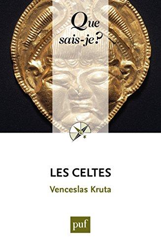 Les Celtes: « Que sais-je ? » n° 1649 par Venceslas Kruta