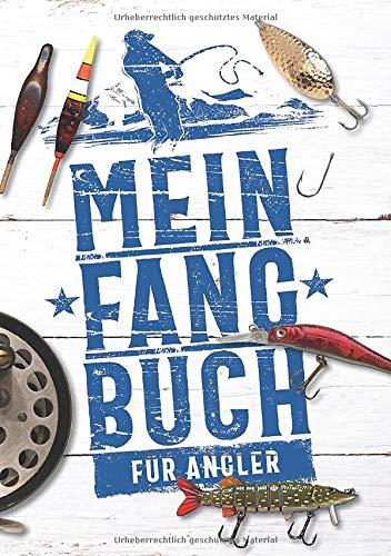 Mein Fangbuch für Angler: Notizbuch zum Angeln auf Hecht, Zander, Barsch, Karpfen, Forelle, Aal für Fänge, Fotos, Fische, Köder uvm. • 14,8 x 21 cm • DIN A5 • 110 Seiten