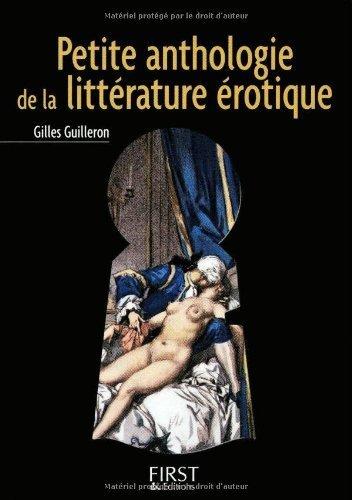 Petite anthologie de la littérature érotique (LE PETIT LIVRE) par Gilles Guilleron