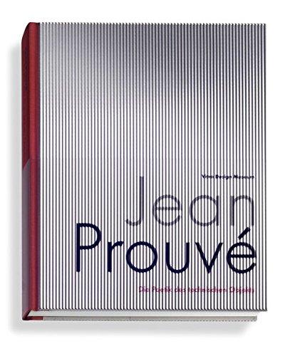 Jean Prouvé: Die Poetik des technischen Objekts