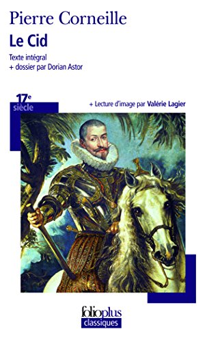 Le CID (Folio Plus Classique) par Pierre Corneille