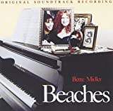 Beaches: Original Soundtrack Recording by Bette Midler (1990-10-25)