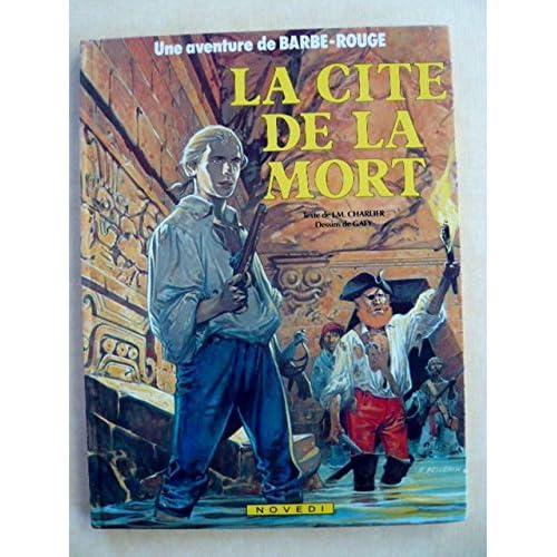 LES AVENTURES DE BARBE-ROUGE NUMERO 23 : LA CITE DE LA MORT