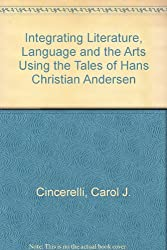 Integrating Literature, Language and the Arts Using the Tales of Hans Christian Andersen