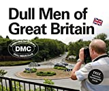 Produkt-Bild: Dull Men of Great Britain: Celebrating the Ordinary (Dull Men's Club)