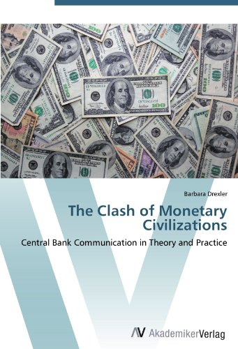 the-clash-of-monetary-civilizations-central-bank-communication-in-theory-and-practice