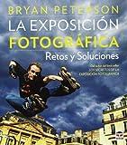 Exposición fotográfica, La. Retos y soluciones