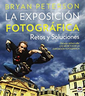 Exposición fotográfica, La. Retos y soluciones (8479029552) | Amazon Products