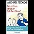 Sind Tote immer leichenblass?: Die größten Irrtümer über die Rechtsmedizin