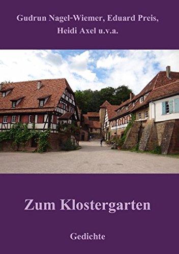 Klostergarten (Zum Klostergarten: Gedichte)