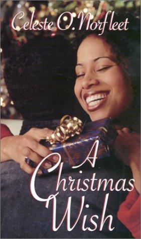 A Christmas Wish (Arabesque) by Celeste O. Norfleet (2002-10-01)