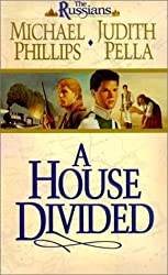 A House Divided (The Russians, Book 2) by Michael Phillips (2001-01-02)