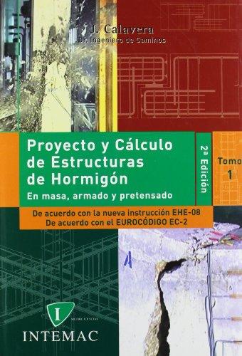 Proyecto y calculo de estructuras de hormigon (2 vols.) por Jose Calavera