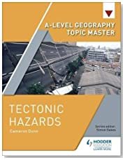 A-level Geography Topic Master: Tectonic Hazards