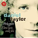 Shakespeare - Come Again Sweet Love
