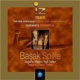 Basak / Spike by Iz / Trace (0100-01-01)