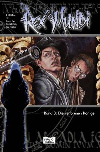 Rex Mundi 03: Die verlorenen Könige