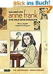 Das Leben von Anne Frank. Eine grafis...
