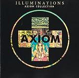 Axiom Collection I-Illuminations...