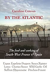 By the Atlantic: The food and cooking of South-West France and Spain