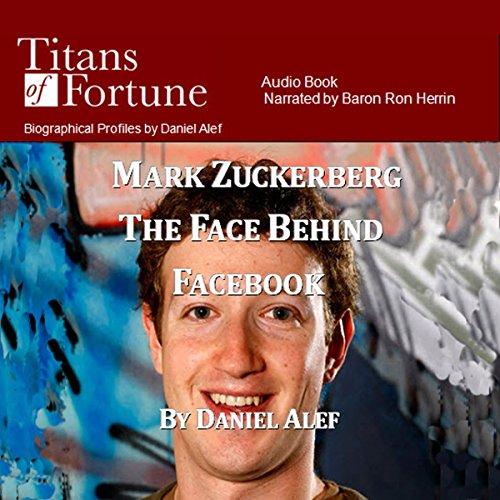 Mark Zuckerberg: The Face Behind Facebook  Audiolibri