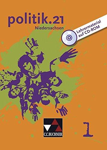 politik.21, Ausgabe Niedersachsen, Bd.1 : 7./8. Jahrgangsstufe, Lehrermaterial, 1 CD-ROM
