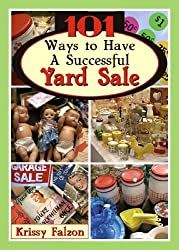 101 Ways to Have A Successful Yard Sale (English Edition)